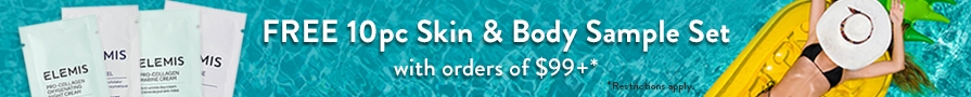 FREE Summer 10pc Skin & Body Sample Set with orders of $99 or more. No code needed!