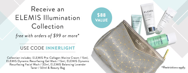 Free ELEMIS Illumination Collection with Orders of $99 or more | Use code INNERLIGHT